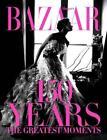 Harper's Bazaar: 150 Years von Glenda Bailey (2017, Gebundene Ausgabe)