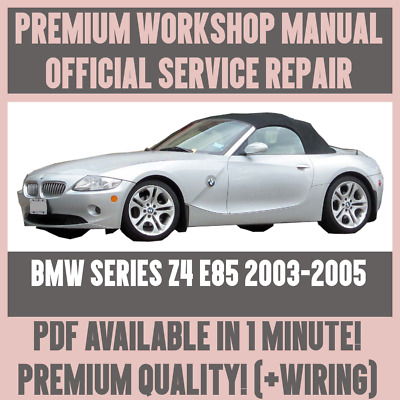 2003 bmw z4 wiring diagram workshop manual service   repair guide for bmw z4 e85 2003 2005  repair guide for bmw z4 e85
