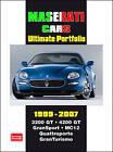 Maserati Cars Ultimate Portfolio 1999-2007: 3200 GT 4200 GT Gransport MC12 Quattroporte GranTurismo by Brooklands Books Ltd (Paperback, 2007)