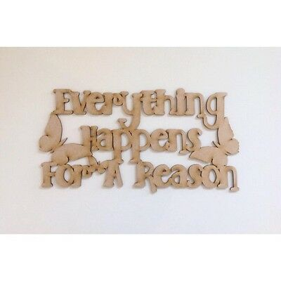 'Everything Happens for a reason' CRAFT QUOTE WOODEN QUOTE BEDROOM SIGN A304