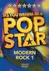 so You Wanna Be a Pop Star Modern Rock Volume 1 5050457510893 DVD Region 2