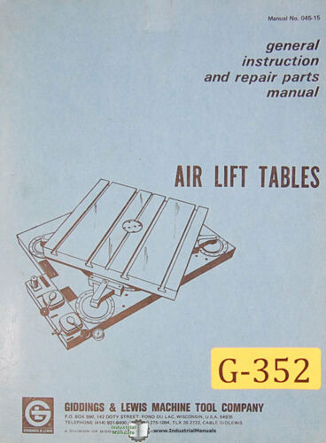 Giddings /& Lewis Air Lift Tables Instructions and Repair Parts Manual 1972