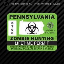 Pennsylvania Zombie Hunting Permit Sticker Vinyl Outbreak Response Team