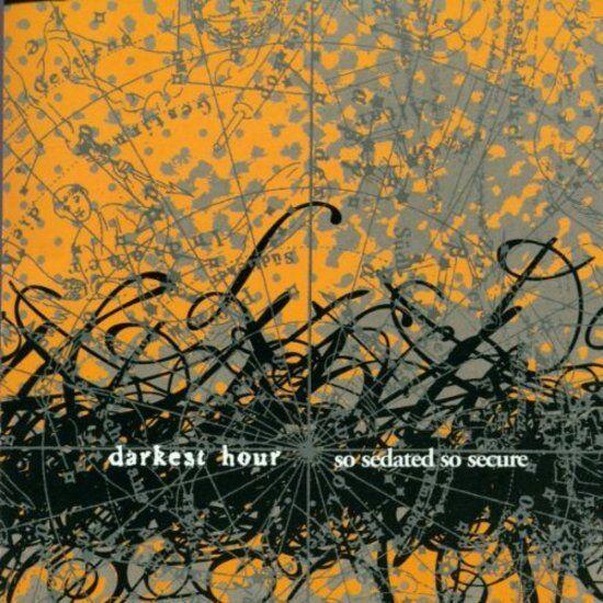 Darkest Hour - So Sedated,So Secure CD NEU