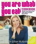 You are What You Eat Cookbook by Gillian McKeith (Paperback, 2005)