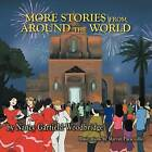 More Stories from Around the World: Multicultural Children's Stories by Nancy Garfield Woodbridge (Paperback / softback, 2012)