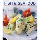 Fish & seafood: 175 Delicious and Contemporary Recipes Shown in 220 Photographs by Anness Publishing (Hardback, 2014)