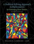 A Problem Solving Approach to Mathematics for Elementary School Teachers by Shlomo Libeskind, Rick Billstein and Johnny W. Lott (2009, CD-ROM / Hardcover)