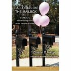 Balloons on The Mailbox One Mother S Hea Chantal H 248 Rup