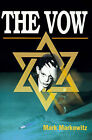 The Vow by Mark Markowitz (Paperback / softback, 2000)
