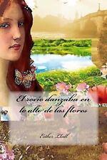El Rocío Danzaba en lo Alto de Las Flores by Esther Llull (2016, Paperback)