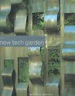 The New Tech Garden by Paul Cooper (Hardback, 2001)