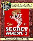 Secret Agent 7: Tornado Jacqueline Goes to Persia by James Guyette (Paperback / softback, 2015)