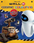 Disney  Wall*E  Cosmic Colouring by Parragon (Paperback, 2008)