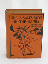 H. Irving Hancock UNCLE SAM'S BOYS IN THE RANKS Saalfield Publishing c.1910