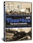 Great Britain Then and Now The Heart of Yorkshire 5060162457550 DVD Region 2