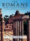 The Romans : From Village to Empire by Ambrose Bierce, Daniel J. Gargola, Richard J. A. Talbert and Mary T. Boatwright (2004, Paperback)