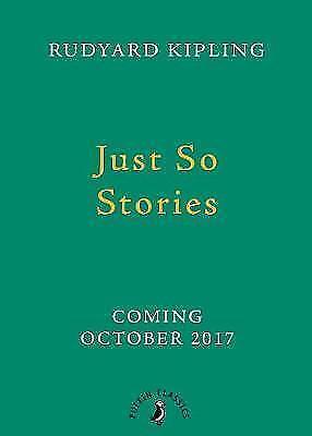 Just So Stories by Rudyard Kipling (Hardback, 2017)
