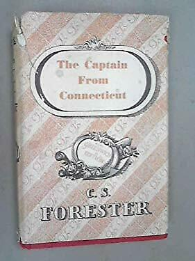 Captain from Connecticut by Forester, C. S.