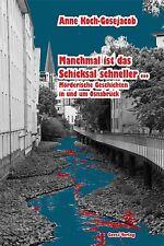 Manchmal ist das Schicksal schneller ...: Mörderische Geschichten in und um Osna