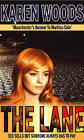 Lane: Sex Sells but Someone Always Has to Pay by Karen Woods (Paperback, 2016)