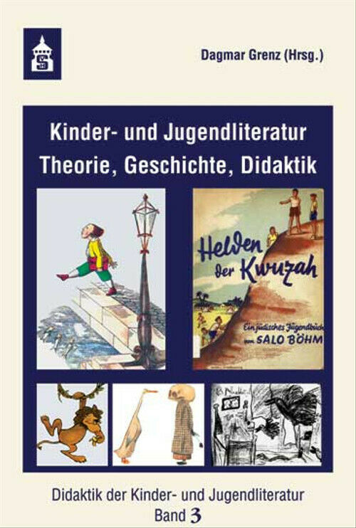 Kinder- und Jugendliteratur: Theorie, Geschichte, Didaktik