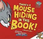 There's a Mouse Hiding in This Book! by Benjamin Bird (Paperback, 2015)