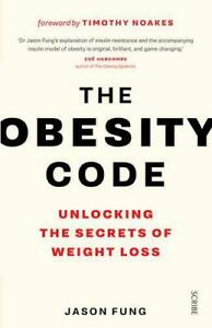 The-Obesity-Code-Unlocking-the-Secrets-of-Weight-Loss-by-Fung-Dr-Jason-Pape