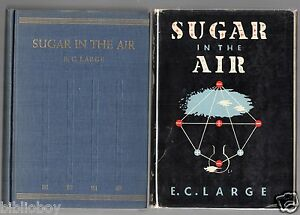 1937-First-US-Edition-in-Dust-Jacket-of-Sugar-in-the-Air-by-E-C-Large