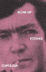 Blow-up and Other Stories by Julio Cortazar (Paperback, 2004)