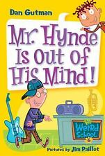 My Weird School #6: Mr. Hynde Is Out of His Mind!-ExLibrary