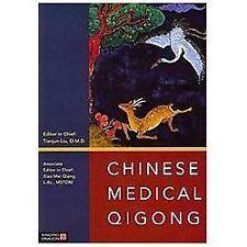 Chinese Medical Qigong by Tianjun Liu (2013, Paperback)