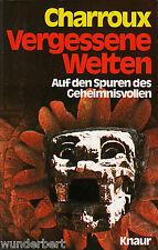 *- Vergessene WELTEN - Auf den SPUREN des ...- Robert CHARROUX  tb  (1978)