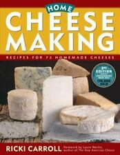 Home Cheese Making : Recipes for 75 Delicious Cheeses by Ricki Carroll (2002, Paperback)