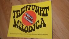 xex   Treffpunkt Melodica, Helmuth Herold, Heft 1, Noten