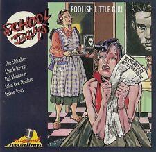 Foolish Little Girl / The Shirelles Roy Orbison Bo Diddley Paul Anka Chuck Berry