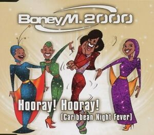 Boney-M-2000-Hooray-Hooray-Caribbean-Night-Fever-1999-Maxi-CD
