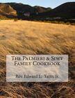 The Palmieri & Siwy Family Cookbook by Rev Edward L Tatro Jr (Paperback / softback, 2013)