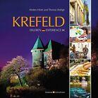 Krefeld erleben von Kirsten Hinte und Thomas Bethge (2013, Gebundene Ausgabe)
