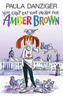 You Can't Eat Your Chicken Pox, Amber Brown by Paula Danziger (Hardback, 2006)
