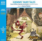 Grimms' Fairy Tales, Vol. 1: Snow White, Hansel and Gretel and Other Stories: Snow White, Hansel and Gretel, etc by Jacob Grimm, Wilhelm Grimm (CD-Audio, 2004)