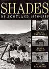 Shades of Scotland 1956-1988 by Oscar Marzaroli, James Grasse (Hardback, 1989)