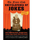 The Friars Club Encyclopedia of Jokes: Over 2000 One-liners, Straight Lines, Stories, Gags and Put-downs by Black Dog & Leventhal Publishers Inc (Paperback, 2009)