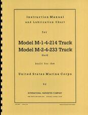 International Harvester ~ M-1-4-214 & M-2-4-233 ~ USMC Truck  Manual ~ Reprnt