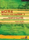 More Would You Rather...?: Four Hundred and Sixty-five More Provocative Questions to Get Teenagers Talking by Doug Fields (Paperback, 2004)