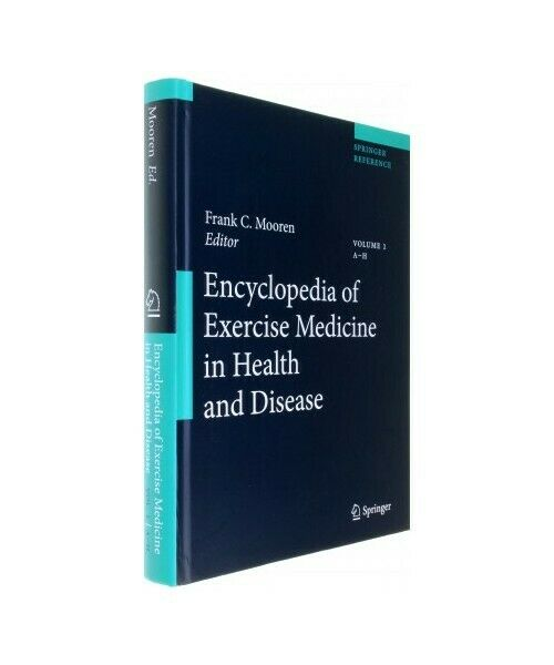 """Encyclopedia of Exercise Medicine in Health and Disease"""