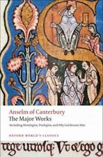 Oxford World's Classics: Anselm of Canterbury : The Major Works by St. Anselm (2008, Paperback)