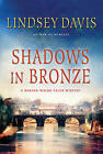 Shadows in Bronze by Lindsey Davis (Paperback / softback, 2011)