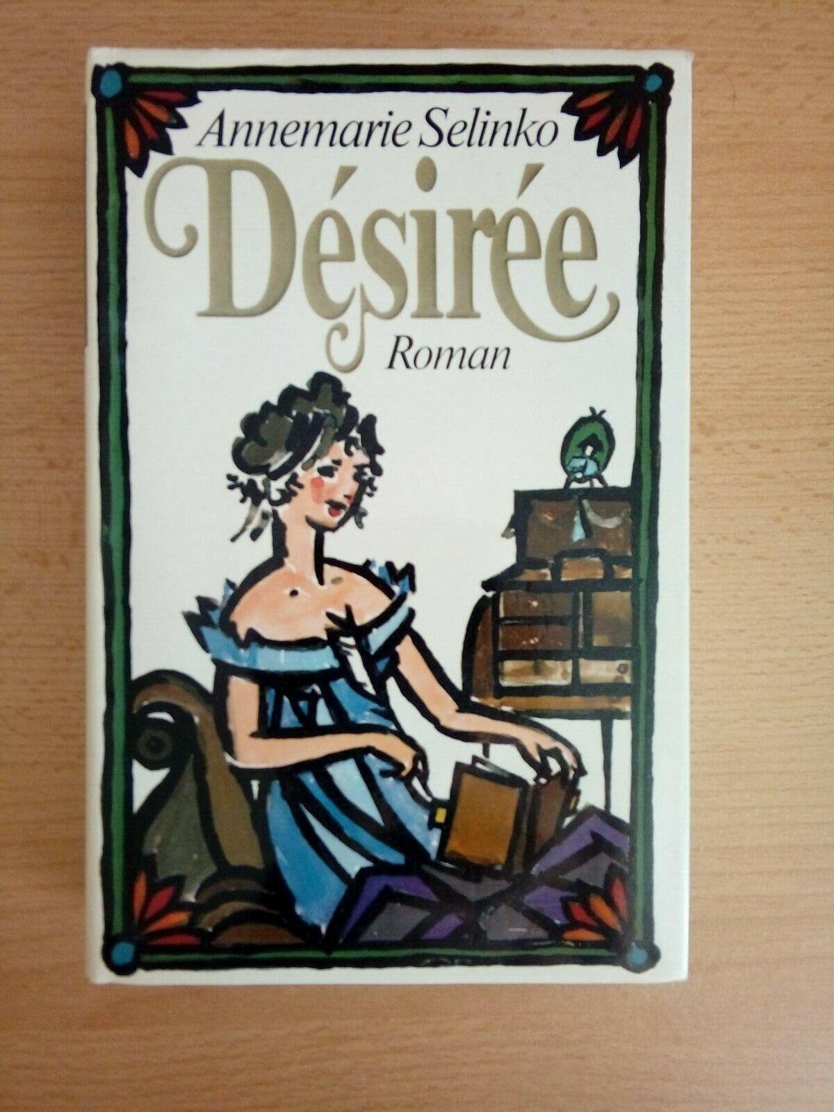 Desiree von Annemarie Selinko gebundene Ausgabe