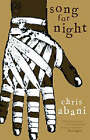 Song for Night by Chris Abani (Paperback, 2008)
